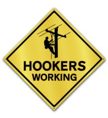 Caution-Hookers