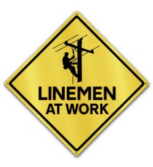 Caution-Linemen at Work