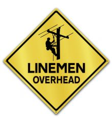Caution-Linemen Overhead