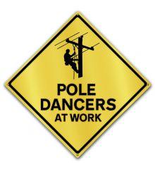 Caution-Pole Dancer