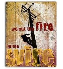 Fire in the Wire