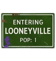 Entering Looneyville Pop:1