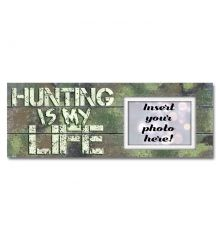 Hunting is My Life Sentimental Photo Frame