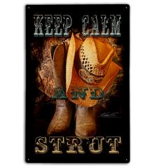 Keep Calm and Strut