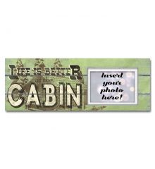 Life is Better in a Cabin Sentimental Photo Frame