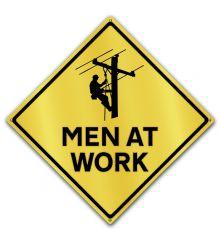 Caution-Men at Work