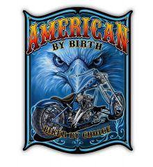 American by Birth- Biker by Choice